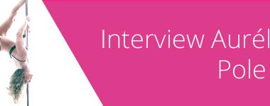 Image de l'interview de Pole Fit Dax by Aurélie Poulitou